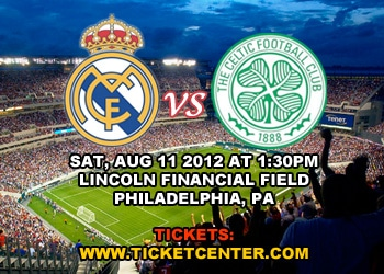 Real Madrid vs. Celtic FC, Lincoln Financial Field, PA