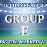 2015/2016 Champions League Group E Betting Tips, Outrights & Odds